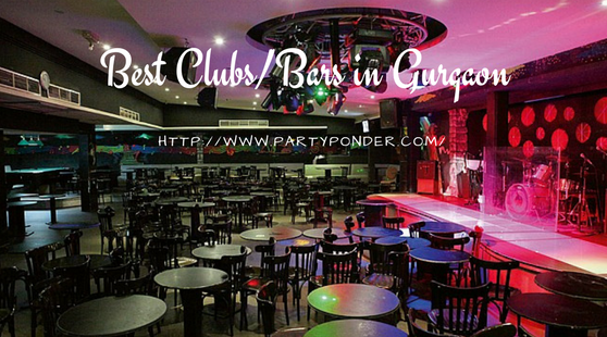 Best Clubs/Bars in Gurgaon